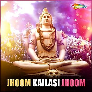Jhoom Kailasi Jhoom