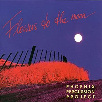 Flowers to the Moon