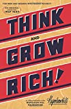 Think and Grow Rich (Official Publication of the Napoleon Hill Foundation) - Napoleon Hill