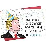 Funny Birthday Card, Trump Bday Card, Joke Greeting Card, Injecting the Cake...