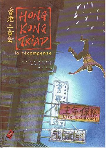 Hong Kong triad Tome 2 : La récompense
