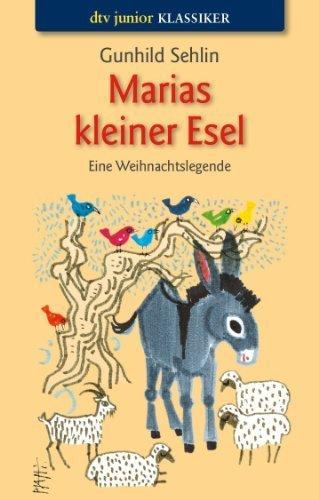 Marias kleiner Esel by Gunhild Sehlin(1905-06-29)