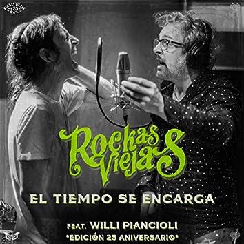 El Tiempo Se Encarga (feat. Willi Piancioli) [Edición 25 Aniversario]
