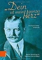 Dein Ist Mein Ganzes Herz: Ein Franz-lehar-lesebuch