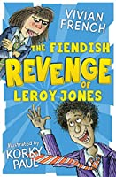 The Fiendish Revenge of Leroy Jones