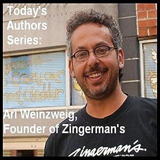 Today's Authors Series: Ari Weinzweig, Founder of Zingerman's audiobook cover art