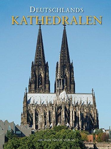 Deutschlands Kathedralen by Michael Imhof (2007-12-05)