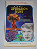Operation Nuke (Cyborg No 2)