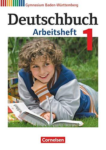 Deutschbuch Gymnasium - Baden-Württemberg - Bildungsplan 2016 - Band 1: 5. Schuljahr: Arbeitsheft mit Lösungen