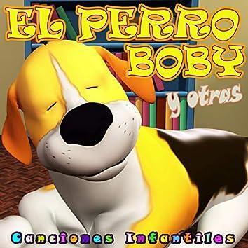 El Perro Boby y Otras Canciones Infantiles