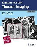 RadCases Plus Q&A Thoracic Imaging - Carlos S Restrepo