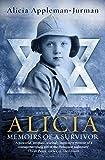 Alicia: Memoirs of A Survivor (English Edition)