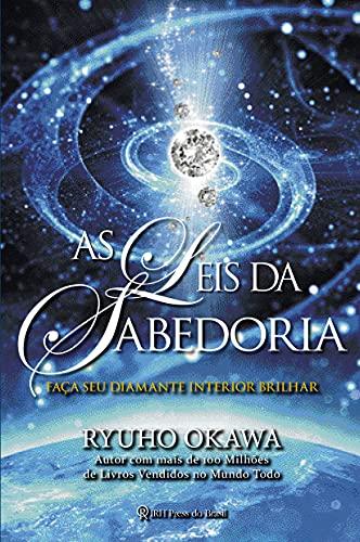 As Leis da Sabedoria: Faça seu diamante interior brilhar (Portuguese Edition)