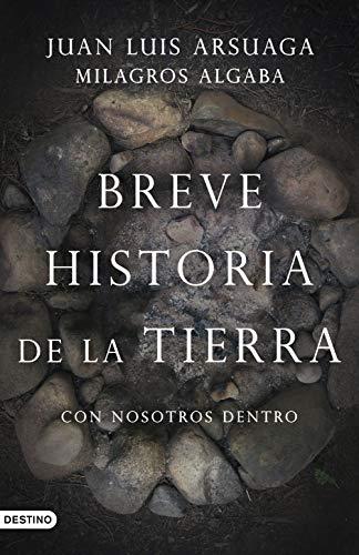 Breve historia de la Tierra (con nosotros dentro) eBook: Arsuaga ...