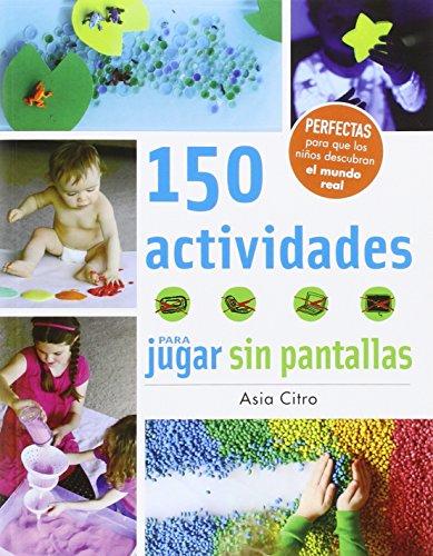 150 actividades para jugar sin pantallas (Manos creativas)