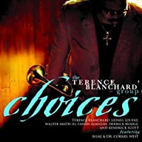 Choices by Terence Blanchard (2009-08-18)