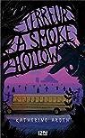 Terreur à Smoke Hollow par Arden