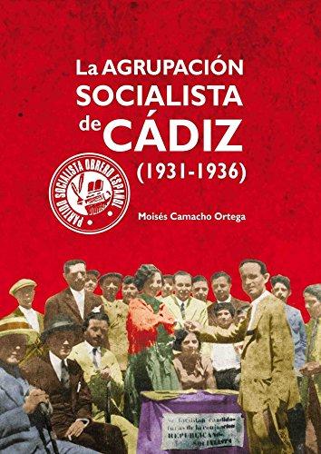 La agrupación socialista de Cádiz (1931-1936)