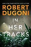 In Her Tracks (Tracy Crosswhite Book 8)