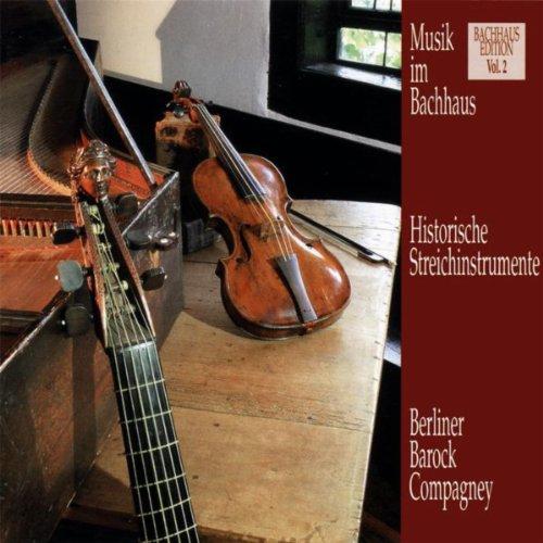 Musik im Bachhaus - Historische Streichinstrumente