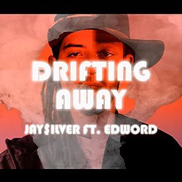 Drifting Away (feat. Edword)