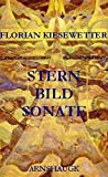 Florian Kiesewetter: Sternbildsonate. Gedichte