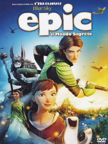 Epic - Il Mondo Segreto