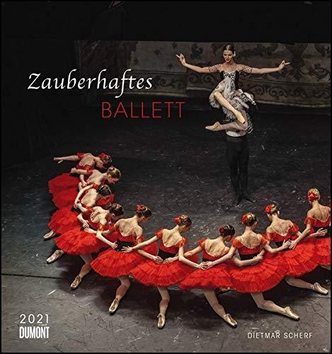 Ballett 2021 – Wandkalender 45,0 x 48,0 cm – Spiralbindung: Zauberhaftes Ballett