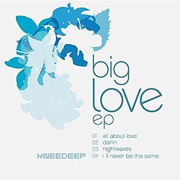 Big Love EP