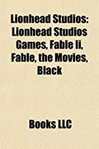 Lionhead Studios: Lionhead Studios games, Fable II, The Movies, Fable III, Black & White, Peter Molyneux, List of Fable characters