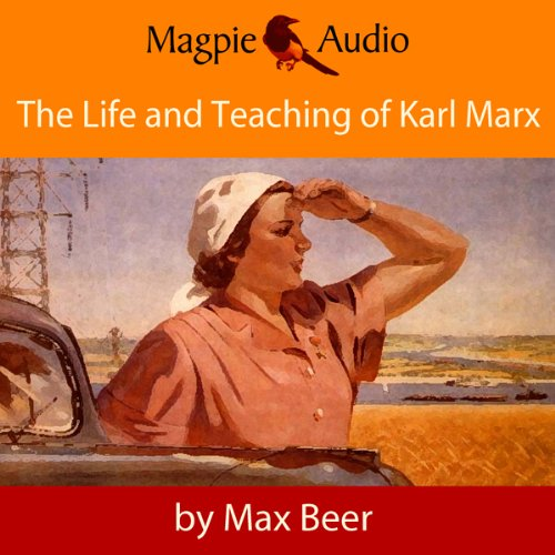 The Life and Teaching of Karl Marx audiobook cover art
