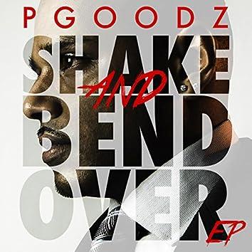 Shake and Bend Over