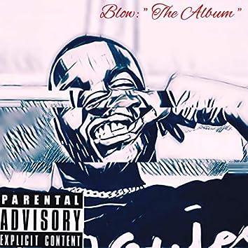Blow: The Album