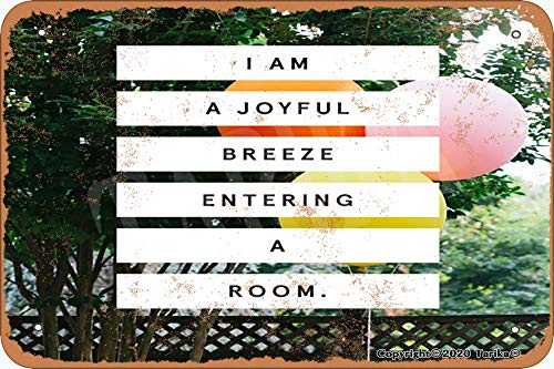 Tarika Letrero de pintura con texto en inglés 'I Am A Joyful Breeze Entering A Room' (20,3 x 30,4 cm) para decoración de pared divertida