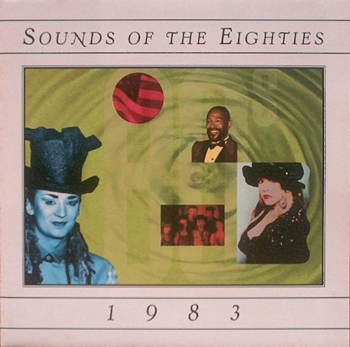 Time-Life: Sounds Of The Eighties [80'S] - 1983 (UK Import)
