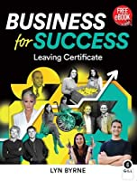 Business for Success: Leaving Certificate Business