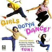 Girls Gotta Dance by BIZET / TCHAIKOVSKY / SHOSTAKOVI (2004-11-30)