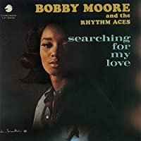 Searching for My Love by BOBBY & THE RHYTHM ACES MOORE (2014-08-27)