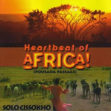Heartbeat Of Africa (Pousada Passage)