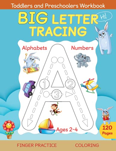 Big Letter Tracing for Toddlers and Preschoolers Ages 2-4: Mr. B Bunny Letter and Number Tracing, Al