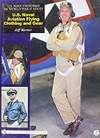 U.S. Naval Aviation Flying Clothing and Gear (U.S. Navy uniforms in World War II)