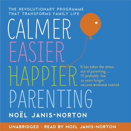 Calmer, Easier, Happier Parenting audiobook cover art