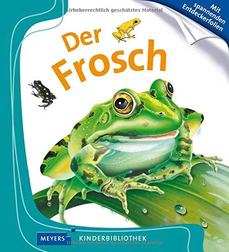 Der Frosch: Meyers Kinderbibliothek