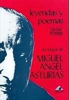 Lo mejor de Miguel Angel Asturias: Leyendas y poemas 9992258667 Book Cover