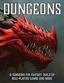 Dungeons  51 Dungeons for Fantasy Tabletop Role-Playing Games