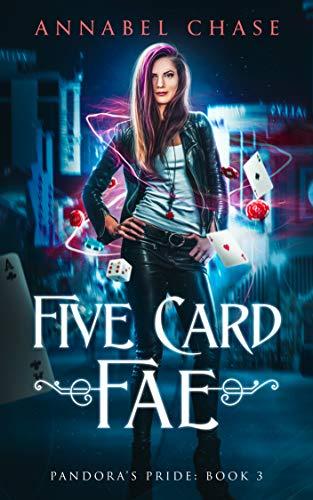 Five Card Fae (Pandora's Pride Book 3) (English Edition)
