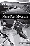 Name Your Mountain (No Name, 5)