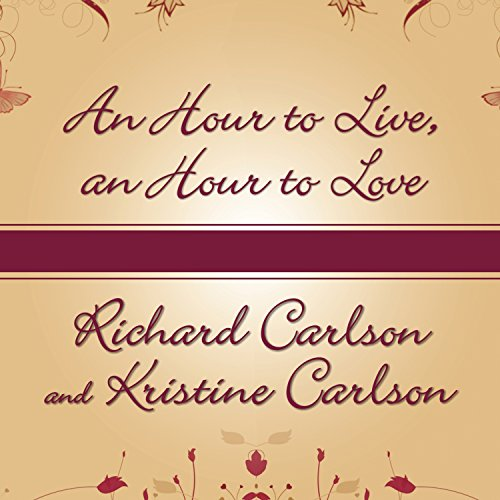 An Hour to Live, an Hour to Love audiobook cover art