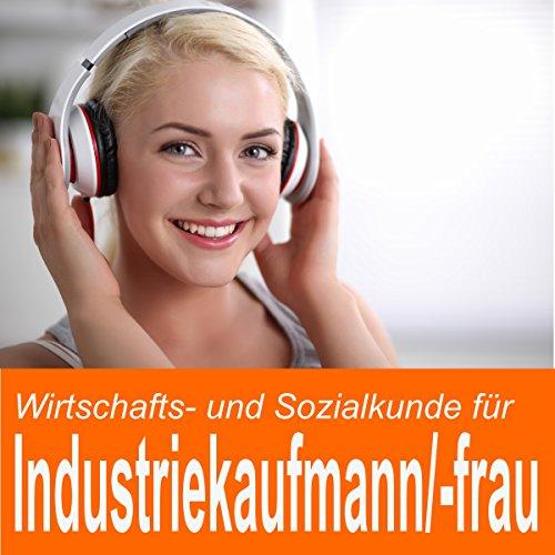 Wirtschafts- und Sozialkunde für Industriekaufmann / Industriekauffrau Titelbild