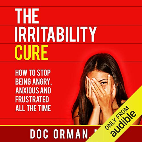 The Irritability Cure audiobook cover art